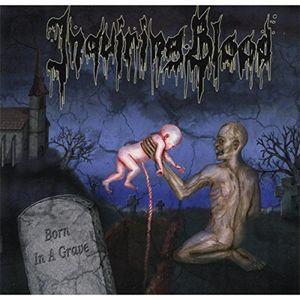 Born In A Grave