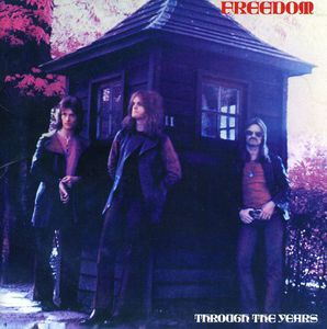 Freedom : Through the Years [Import]