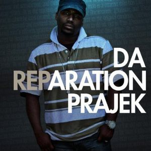Da Reparation Prajek
