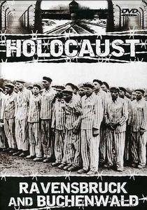 Holocaust: Ravensbruck and Buchenwald