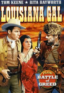 Double Feature: Louisiana Gal /  Battle of Greed