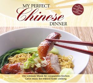 My Perfect Dinner: Chinese