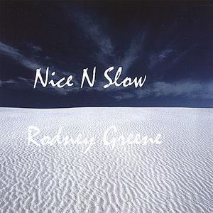 Nice N Slow