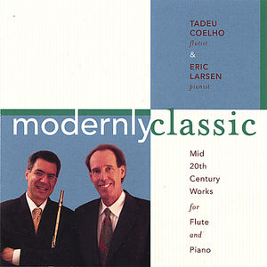 Modernly Classic: Mid 20th Century Works for Flute
