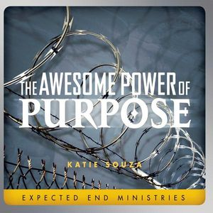 Awesome Power of Purpose