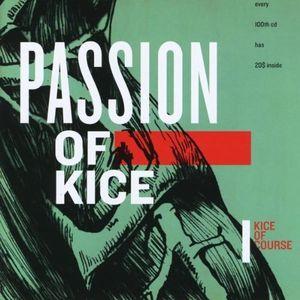 Passion of Kice