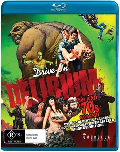Drive In Delirium: Hi Def Hysteria - 60s & 70s Savagery [Import]