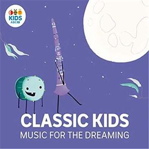 Classic Kids: Music For The Dreaming