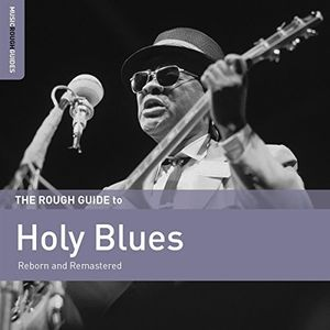 Rough Guide To Holy Blues /  Various Artists , Various Artists