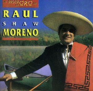 El Disco de Oro de Raul Shaw Moreno
