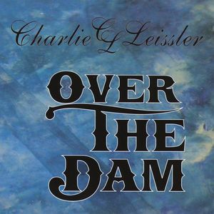 Over the Dam
