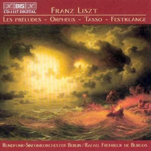 Preludes /  Orpheus /  Tasso: Lamento E Trionfo