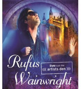 Rufus Wainwright: Live From the Artists Den [Import]