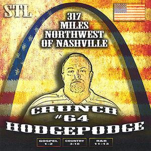 317 Miles Northwest of Nashville Crunch#64 Hodgepo