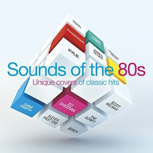Bbc Radio 2's Sounds Of The 80s 1: Unique Covers [Import]