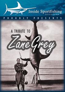 Inside Sportfishing: Tribute To Zane Grey