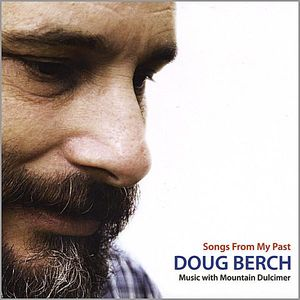 Songs from My Past-Music with Mountain Dulcimer