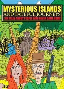 Mysterious Islands & Fateful Journeys [Import]