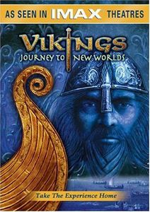 IMAX: Vikings - Journey to the New Worlds