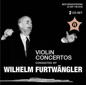 Violin Ctos Conducted By Wilhelm Furtwangler