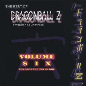 Dragon Ball Z 6: Lost Tracks of DBZ (Original Soundtrack)