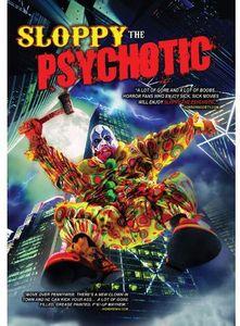 Sloppy the Psychotic