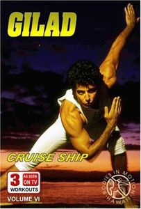 Gilad: Bodies in Motion: Volume 6: Cruise Ship