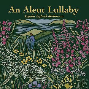 Aleut Lullaby