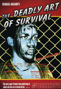 The Deadly Art of Survival