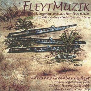 Fleytmuzik-Music for Klezmer Flute Cimbalom Violin