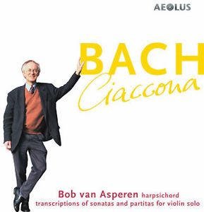 Ciaccona: Bach Transcriptions for Harpsichord