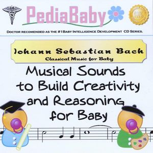 Pediababy Bach: Classical Music for Baby /  Various