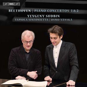 Ludwig van Beethoven: Piano Concertos Nos 1 & 2