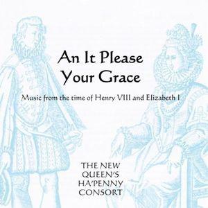 It Please Your Grace