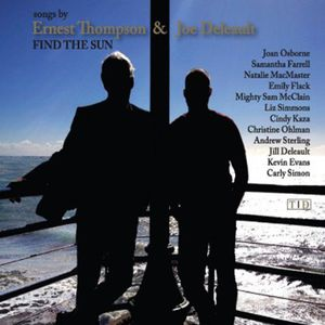 Find the Sun: Songs By Ernest Thompson /  Various