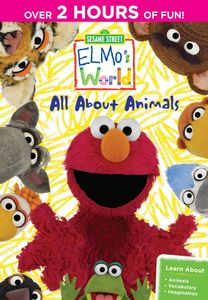 Sesame Street - Elmo's World: All About Animals