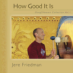 How Good It Is (Gong2Heaven Collection*Vol. 1)