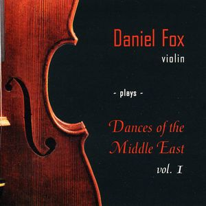 Daniel Fox Violin Plays Dances of the Middl 1
