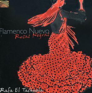 Flamenco Nuevo: Rosas Negras