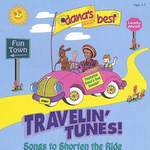 Dana's Best Travelin' Tunes!
