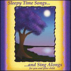 Sleepy Time Songs & Sing Alongs
