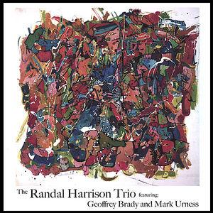 Randal Harrison Trio Featuring Geoffrey Brady & Ma