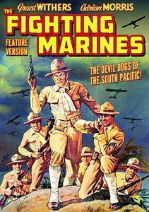 Fighting Marines (Feature-Length Version)