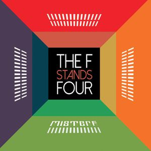 F Stands Four