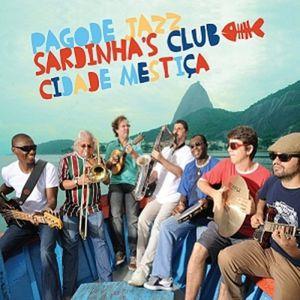 Cidade Mestica Pagode Sardinha's Club /  Various [Import]