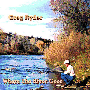 Where the River Goes