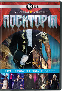 Rocktopia: A Classical Revolution - Live From Budapest