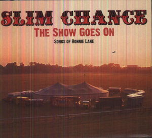 Show Goes on: Songs of Ronnie Lane [Import]