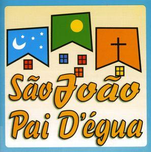 Sao Joao Pai D'egua [Import]