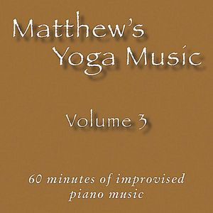 Matthew's Yoga Music 3